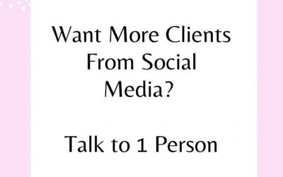 Want More Clients From Social Media? Start Talking to 1 Person Only