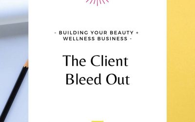 The Client Bleed Out